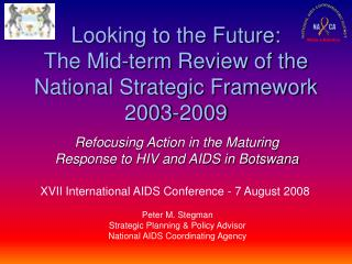 Looking to the Future: The Mid-term Review of the National Strategic Framework 2003-2009