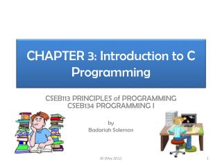 CHAPTER 3: Introduction to C Programming