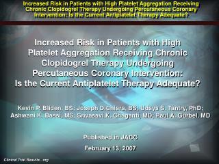 Bliden et al. JACC. 2007 Feb 13; 49 (6): 657-66.