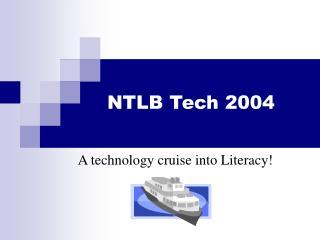 NTLB Tech 2004
