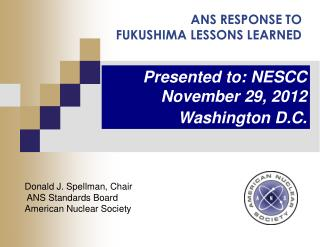 ANS RESPONSE TO  FUKUSHIMA LESSONS LEARNED