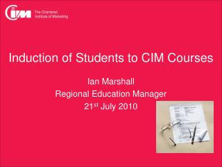 Induction of Students to CIM Courses