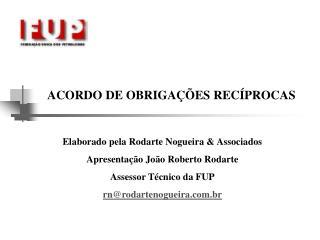 ACORDO DE OBRIGAÇÕES RECÍPROCAS
