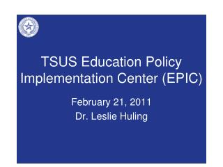 TSUS Education Policy Implementation Center (EPIC)