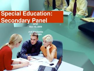 Special Education: Secondary Panel