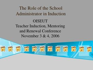 The Role of the School Administrator in Induction