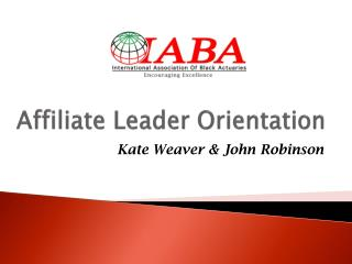 Affiliate Leader Orientation