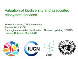 Valuation of biodiversity and associated ecosystem services