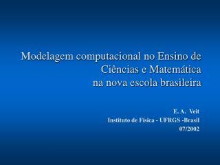 Modelagem computacional no Ensino de Ciências e Matemática  na nova escola brasileira