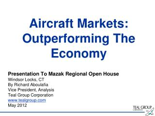 Aircraft Markets: Outperforming The Economy