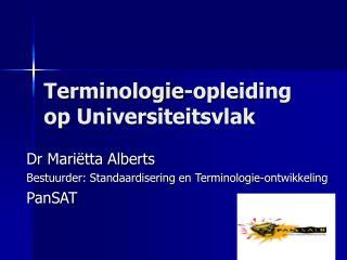 Terminologie-opleiding op Universiteitsvlak