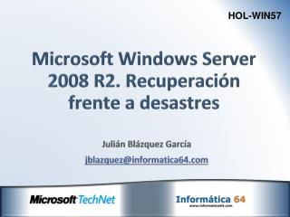 Microsoft  Windows Server 2008 R2. Recuperación frente a desastres