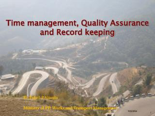 Time management, Quality Assurance and Record keeping