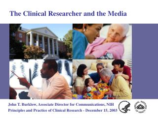 The Clinical Researcher and the Media