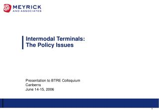 Intermodal Terminals: The Policy Issues