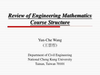 Review of Engineering Mathematics Course Structure