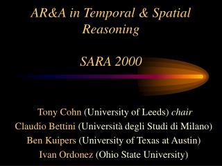AR&A in Temporal & Spatial Reasoning SARA 2000