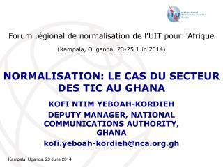 NORMALISATION: LE CAS DU SECTEUR DES TIC AU GHANA