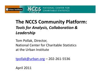 The NCCS Community Platform:   Tools for Analysis, Collaboration & Leadership
