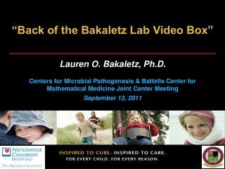 """Back of the Bakaletz Lab Video Box"""
