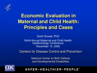 Economic Evaluation in  Maternal and Child Health: Principles and Cases