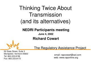 Thinking Twice About Transmission (and its alternatives)