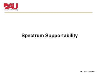Spectrum Supportability