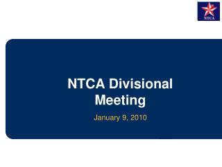 NTCA Divisional Meeting
