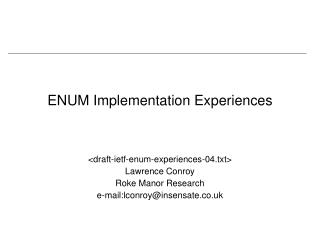 ENUM Implementation Experiences