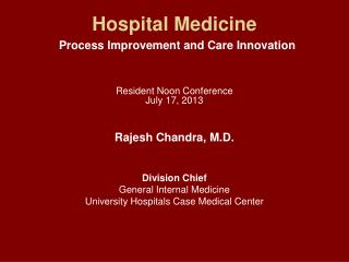 Hospital Medicine Process Improvement and Care Innovation  Resident Noon Conference July 17, 2013
