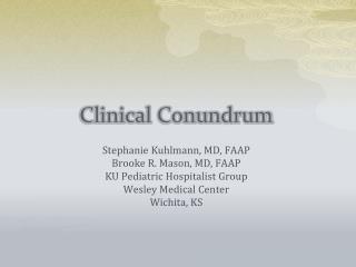Clinical Conundrum