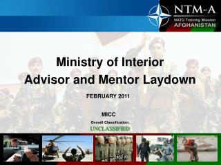 Ministry of Interior Advisor and Mentor Laydown