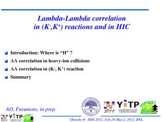 Lambda-Lambda correlation in (K - ,K + ) reactions and in HIC