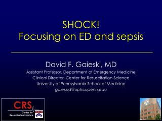 SHOCK! Focusing on ED and sepsis