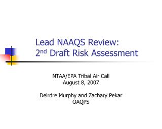 Lead NAAQS Review: 2 nd  Draft Risk Assessment