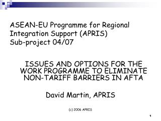 ASEAN-EU  Programme  for Regional Integration Support (APRIS) Sub-project 04/07