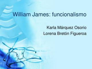 William James: funcionalismo