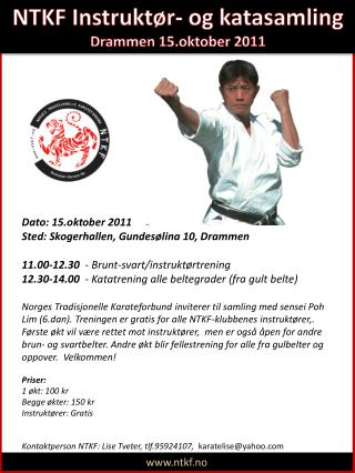 Dato: 15.oktober 2011 Sted: Skogerhallen, Gundesølina 10, Drammen