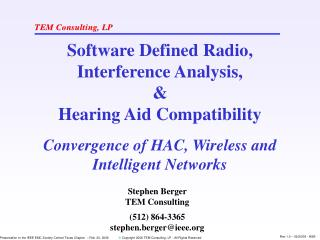 Software Defined Radio,  Interference Analysis, & Hearing Aid Compatibility