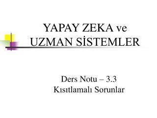 YAPAY ZEKA ve UZMAN S?STEMLER