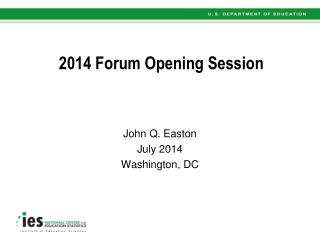 2014 Forum Opening Session