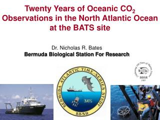 Dr. Nicholas R. Bates Bermuda Biological Station For Research