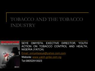 TOBACCO AND THE TOBACCO INDUSTRY