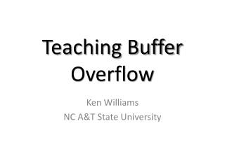 Teaching Buffer Overflow