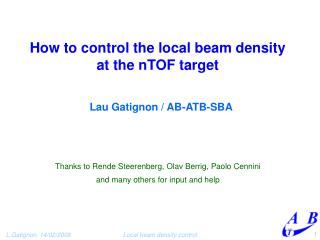 How to control the local beam density at the nTOF target