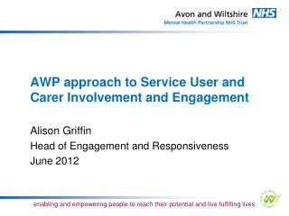 AWP approach to Service User and Carer Involvement and Engagement