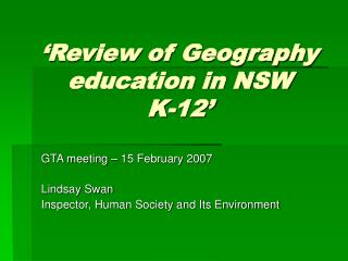 �Review of Geography education in NSW  K-12�