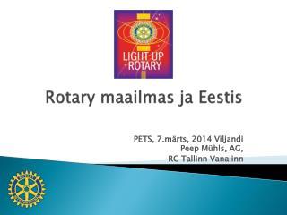 Rotary maailmas ja Eestis