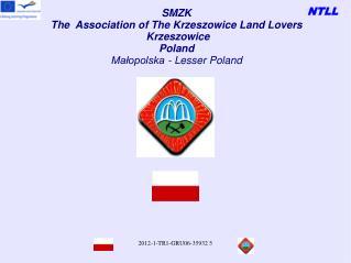 SMZK The  Association of The Krzeszowice Land Lovers Krzeszowice Poland Małopolska - Lesser Poland