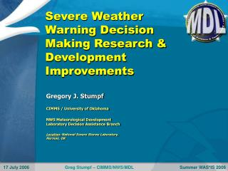 Severe Weather Warning Decision Making Research & Development Improvements